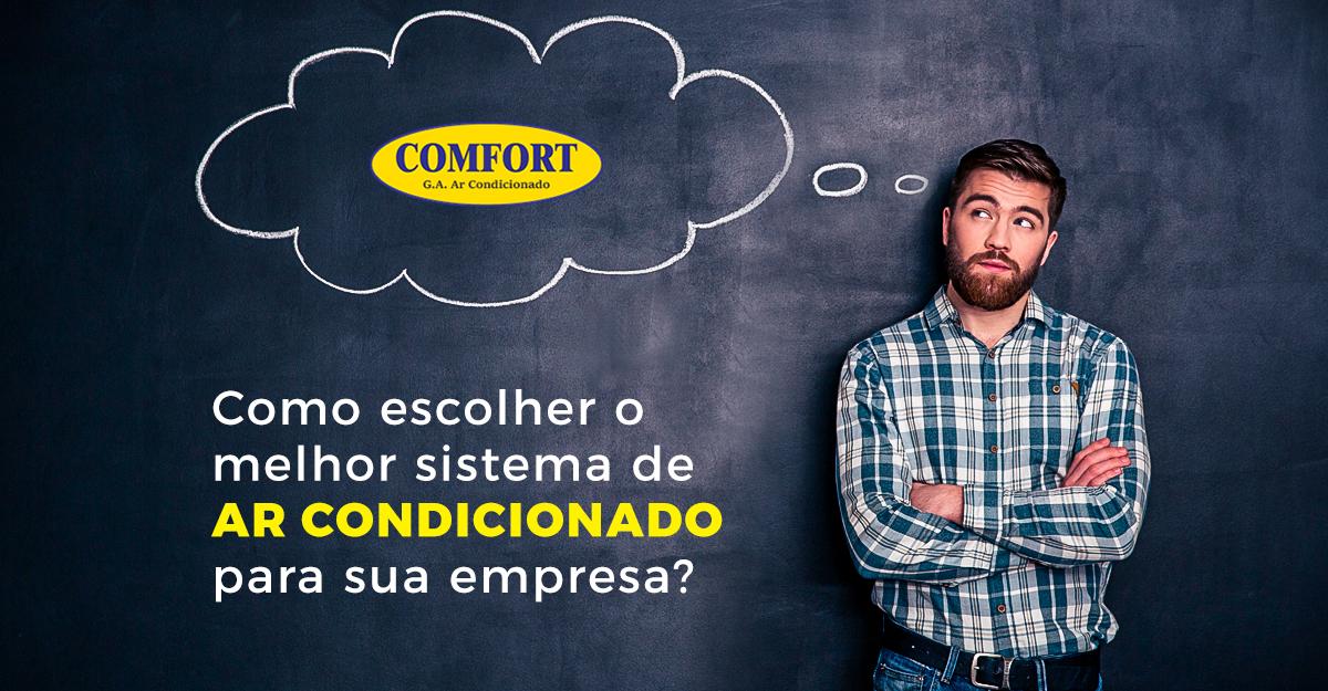 Como escolher o melhor sistema de ar condicionado para sua empresa
